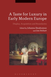 A Taste for Luxury in Early Modern Europe. Display, Acquisition and Boundaries.